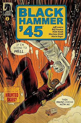Black Hammer '45 (Comic Book) #2