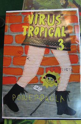 Virus Tropical (Grapa) #3