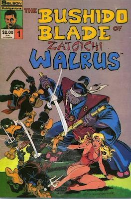 The Bushido Blade of Zatoichi Walrus