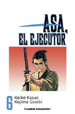 Asa, el ejecutor #6