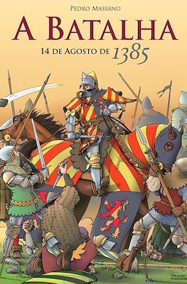 A batalha: 14 de agosto de 1385