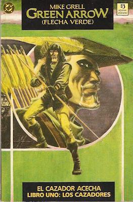 Green Arrow: El cazador acecha (1989) #1
