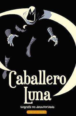 Caballero Luna - Biografía no desautorizada (Rústica 124 pp) #