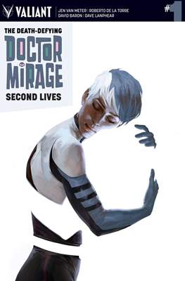 The Death-Defying Doctor Mirage: Second Lives (comic-book) #1