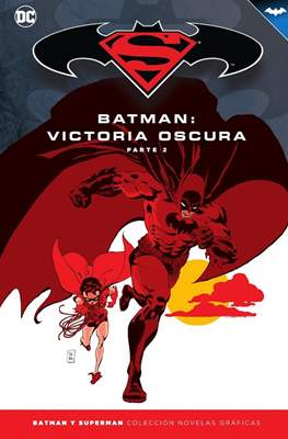 Batman y Superman. Colección Novelas Gráficas #33