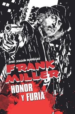 Frank Miller Honor y furia (Cartoné 224 pp) #