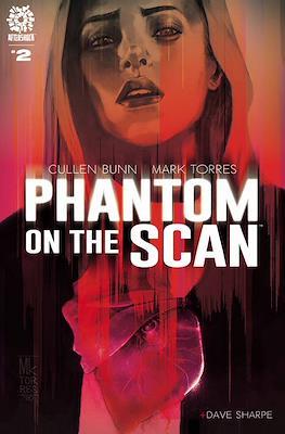 Phantom on the Scan #2