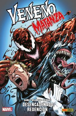 Veneno: Matanza desencadenado / Redención. 100% Marvel HC (Cartoné 312 pp) #