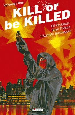 Kill or Be Killed (Cartoné 128-176 pp) #3