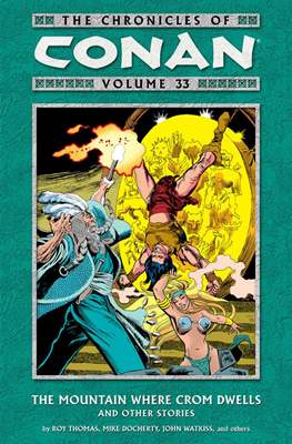 The Chronicles of Conan the Barbarian (Paperback) #33