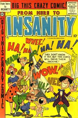 Eh!/From Here to Insanity/Crazy, Man, Crazy/This Magazine is Crazy #9