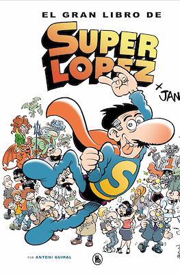 El gran libro de Super López (Cartoné 128 pp) #