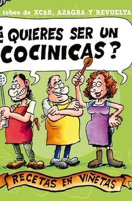¿Quieres ser un cocinicas?