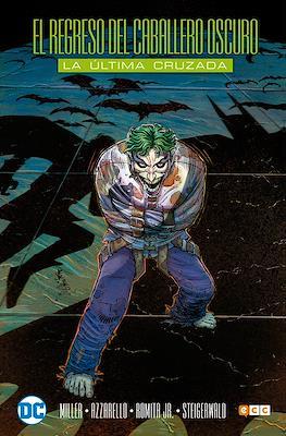 Batman. El regreso del Caballero Oscuro: La última cruzada