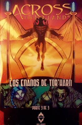 Across the No Lands: Los enanos de Tor'Harn #3