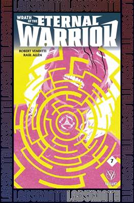 Wrath of the Eternal Warrior (Comic Book) #7