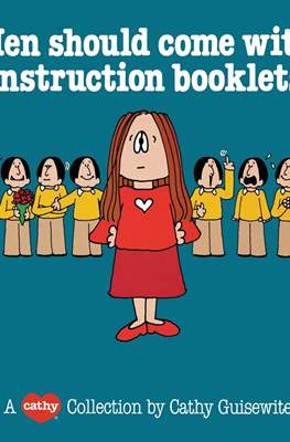 Men Should come with Instruction Booklets: A Cathy Collection