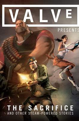 Valve: The Sacrifice and Other Steam Powered Stories