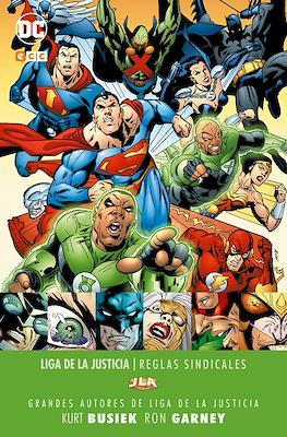 Grandes Autores de Liga de la Justicia: Kurt Busiek y Ron Garney. Reglas sindicales