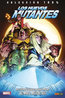 Los Nuevos Mutantes: Almas Muertas. 100% Marvel