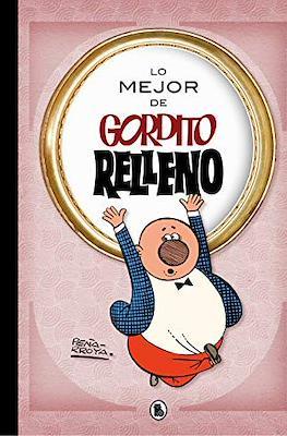 Lo mejor de Gordito Relleno (Cartoné 240 pp) #