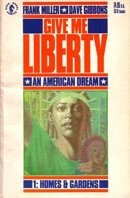 Give Me Liberty (Softcover 48 pp) #1