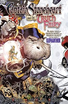 Captain Stoneheart and the Truth Fairy