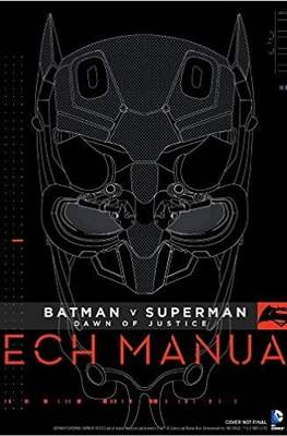 Batman v Superman: Dawn of Justice - Tech Manual
