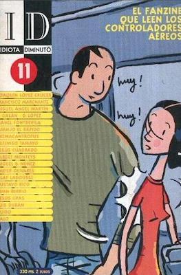 Idiota y Diminuto (Grapa) #11