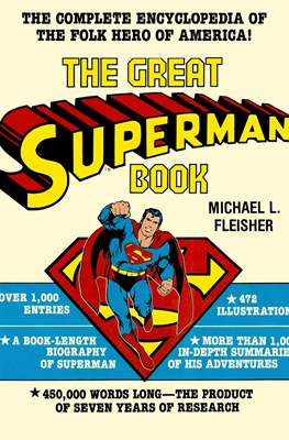 The Encyclopedia of Comic Book Heroes (Softcover & Hardcover. B&W. 1976) #3