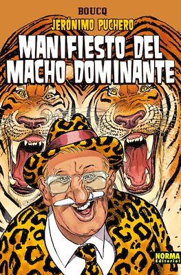 Jerónimo Puchero Manifiesto del macho dominante