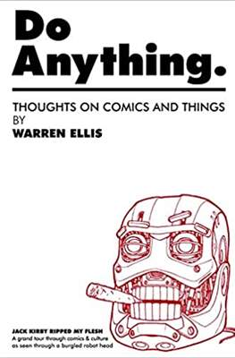 Do Anything. Thoughts on Comics and Things by Warren Ellis