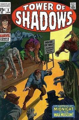 Tower of Shadows (Comic Book. 1969 - 1971. The series continues as Creatures on the Loose from issue #10 and on) #3