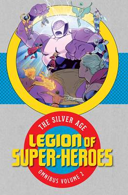 Legion of Super-Heroes: The Silver Age Omnibus (Hardcover) #2