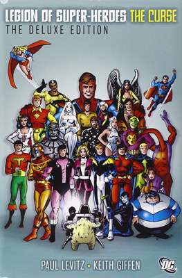 Legion of Super-Heroes. The Deluxe Edition (Hardcover 416-544 pp pp) #2