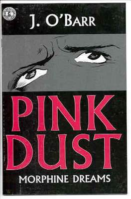 Pink Dust - Morphine Dreams