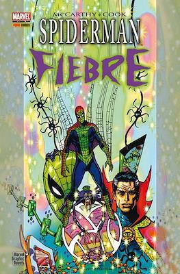 Spiderman. Fiebre
