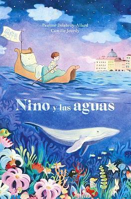 Nino y las aguas (Cartoné 32 pp)