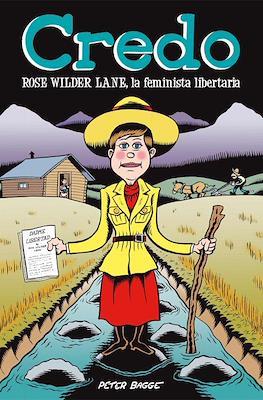 Credo. Rose Wilder Lane, la feminista libertaria
