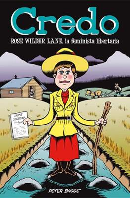 Credo. Rose Wilder Lane, la feminista libertaria (Rústica 116 pp) #