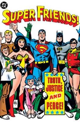 Super Friends!: Truth, Justice and Peace
