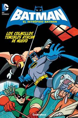 El intrépido Batman (Rústica) #6