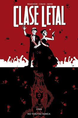 Clase Letal #8