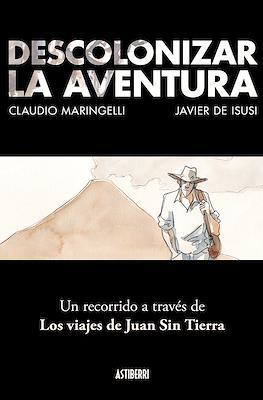 Descolonizar la aventura (Rústica 192 pp)
