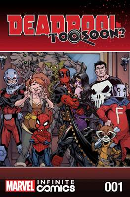 Deadpool: Too Soon? Infinite Comics (Digital) #1