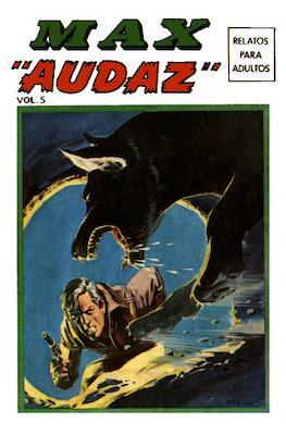 "Max ""Audaz"" (Rústica, 288 páginas (1973)) #5"