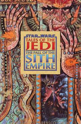 Star Wars - Tales of the Jedi: The Fall of the Sith Empire