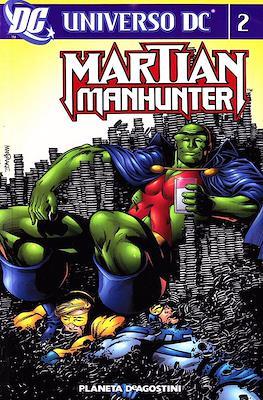 Universo DC: Martian Manhunter (Brossurato. 464 pp) #2
