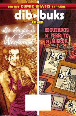 Dibbuks Presenta: Las Brujas de Westwood / Recuerdos de Perrito de Mierda. Dia del comic gratis español 2014