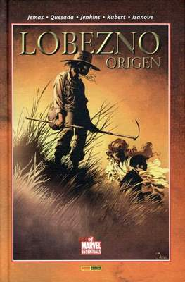 Lobezno. Origen. Best of Marvel Essentials